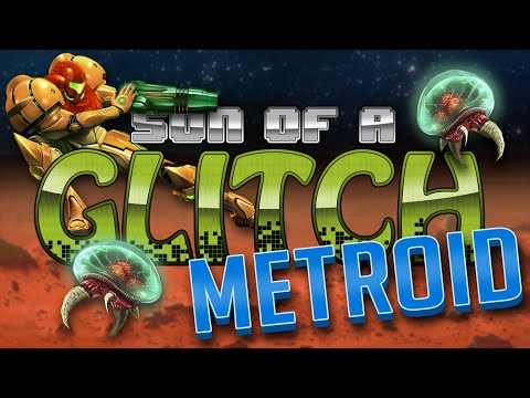 Metroid Glitches - Son of a Glitch - Episode 64