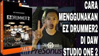 BELAJAR REKAMAN UNTUK PEMULA - Cara Menggunakan Ez Drummer 2 di Studio One- #6