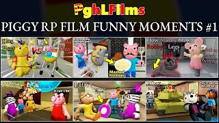 ROBLOX PGHLFILMS PIGGY RP FILM FUNNY MOMENTS #1!!