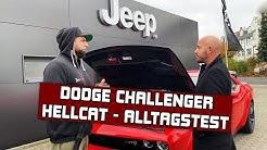 Dodge Challenger Hellcat im Alltag, der TEST !!!