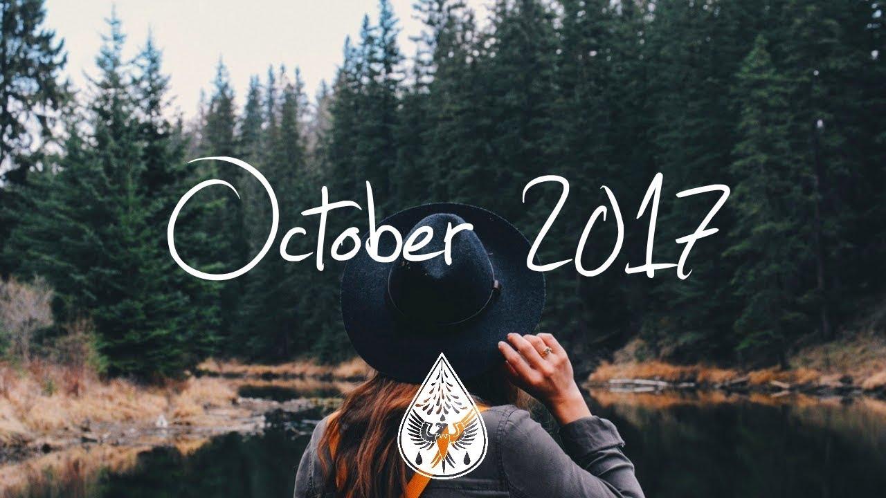 Indie/Pop/Folk Compilation - October 2017 (1-Hour Playlist)