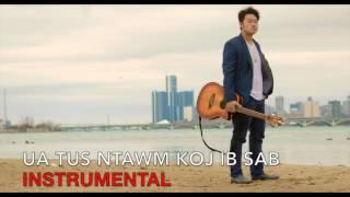 Hayengchi Hawj - Ua Tus Ntawm Koj Ib Sab Instrumental