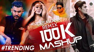 Download Desawana Remix 100K Subscribers Mashup - Zack N || Romantic Mashup 2020 || Party Mashup | DJ Songs