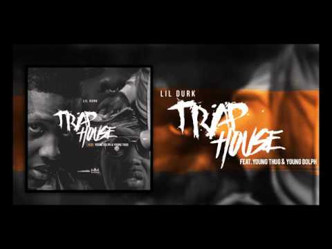 Lil Durk feat. Young Dolph & Young Thug - Trap House