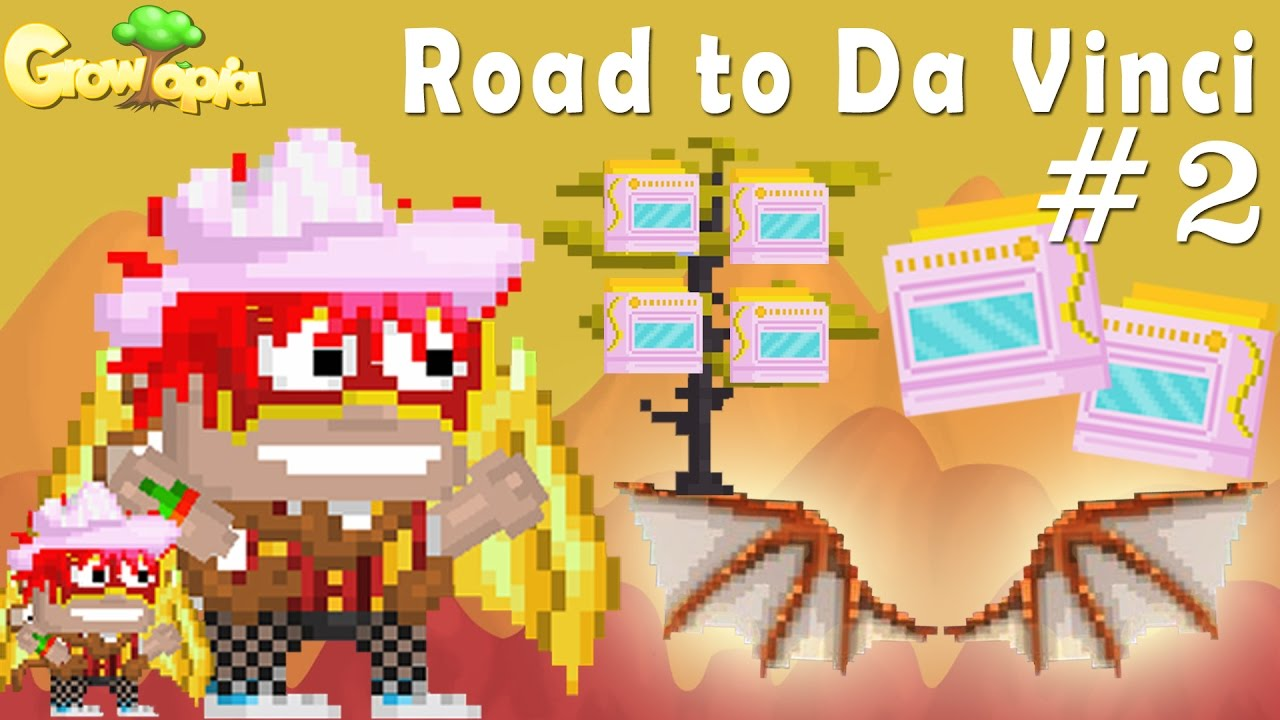 Growtopia Road To Da Vinci Wings 2 6900 Ez Cook Oven Trees Youtube
