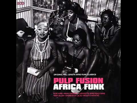 Africa Funk   The Original Sound of 70s  Full Album  2000