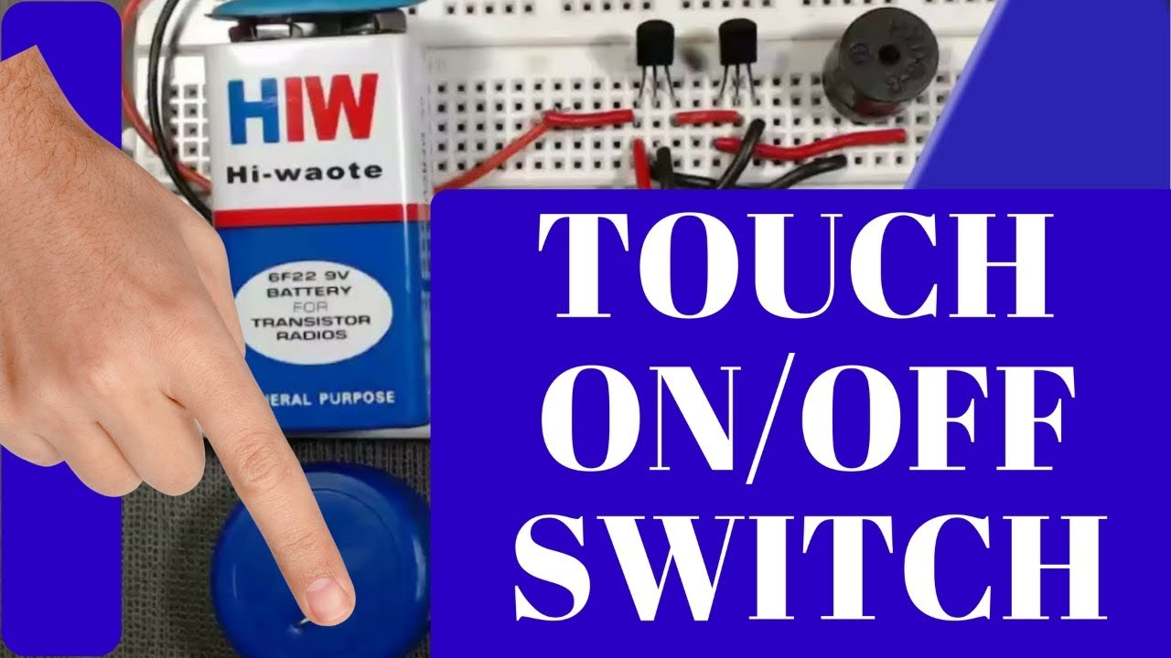 how to make a simple touch switch circuit - YouTube