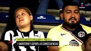 Así se vivió el América vs. Monterrey en el Estadio Azteca | Adrenalina