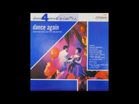 Edmundo Ros & His Orchestra ‎– Dance Again - 1962 - full vinyl album