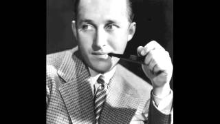 It's The Talk Of The Town (1945) - Bing Crosby