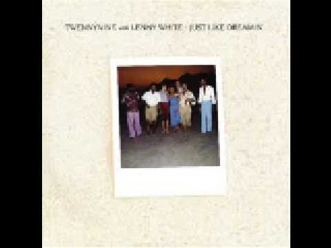 Twennynine With Lenny White - Just Like Dreamin