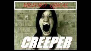 Milford Qbical - Creeper