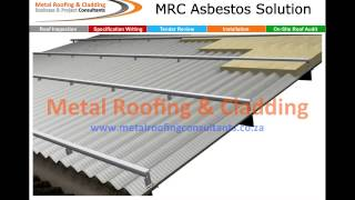 Asbestos Roof Refubishment converting to energy efficient roof
