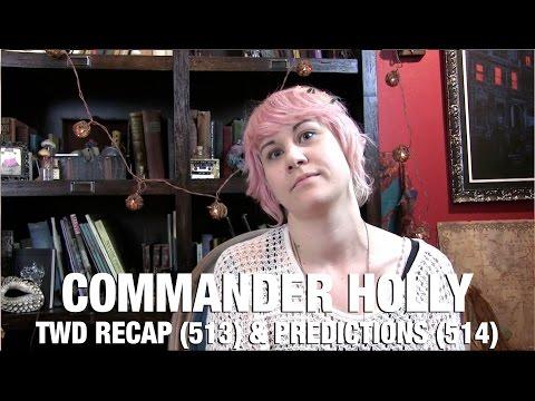 The Walking Dead Season 5 Episode 13 Recap & Episode 14 Predictions - CommanderHolly
