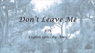 Don't Leave Me - English KARAOKE (Piano Instrumental) - BTS