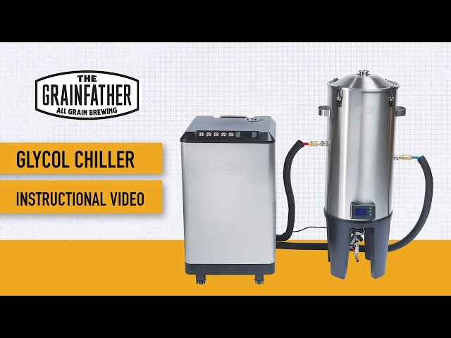 Grainfather Glycol Chiller Instructional Video