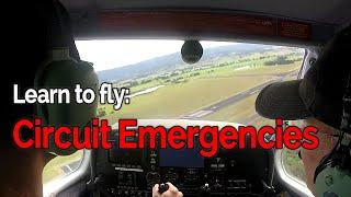 RECREATIONAL PILOT CERTIFICATE: Flying Lesson #6 - Circuit Emergencies | Full  Audio