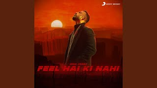 Feel Hai Ki Nahi (Dino James) Mp3 Song Download