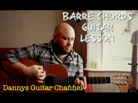 How To Play Barre Chords On The Guitar Unlocking Chords All Over