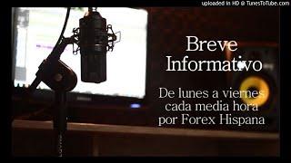 Breve Informativo - Noticias Forex del 22 de Octubre 2019