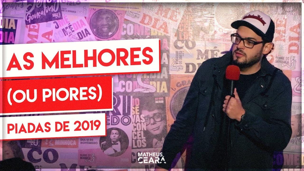 MATHEUS CEARÁ | AS MELHORES (OU PIORES) DE 2019