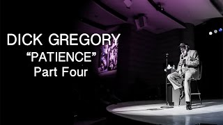 "The Secret Society Of Twisted Storytellers - Dick Gregory - ""Patience Part Four"""