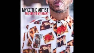 Myke The Artist - The Key To My Heart