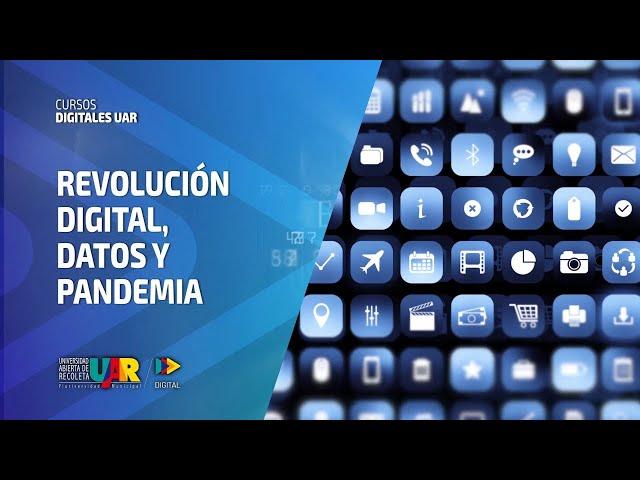 Curso Revolución Digital: Datos y pandemia | Semana 3