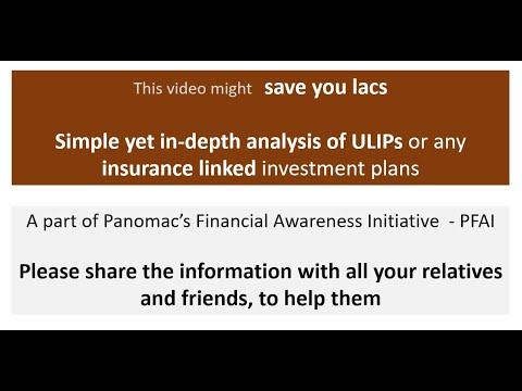 Are ULIPs or insurance linked plan worth an investment? Watch till end, to save lacs of rupees -PFAI