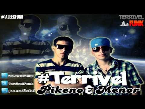 MC PIKENO E MENOR - TERRIVEL [[ DJ LUIZINHO ]] ' TERRIVEL FUNK PROD. '