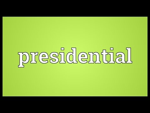 Presidential Meaning