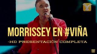 Morrissey LIVE - HD  FULL PRESENTACIÓN Festival de Viña del Mar 2012 -