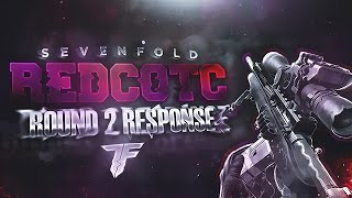 7F: #RedCOTC Round 2 Response