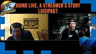 LUISIPA07 - Going Live, a Streamer's Story
