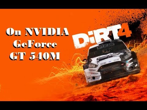 DiRT 4 on NVIDIA GeForce GT 540M |