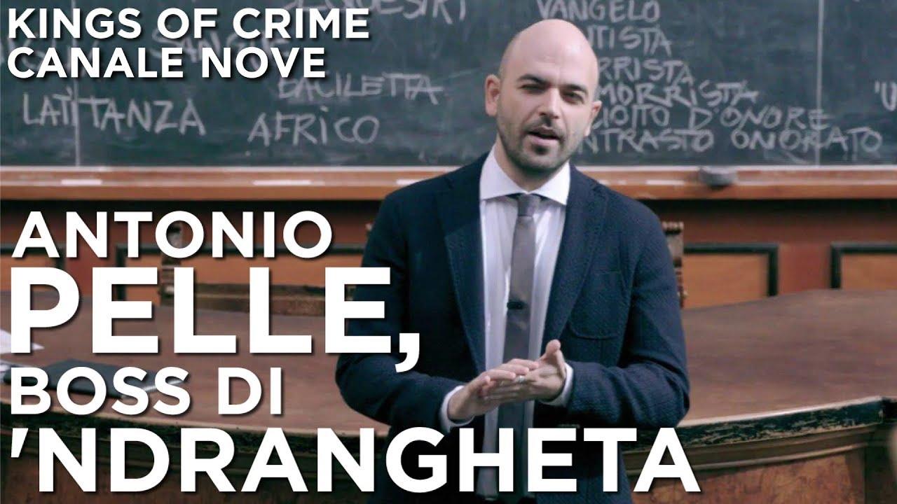 Download Antonio Pelle, boss di 'ndrangheta - Kings of Crime  CANALE NOVE