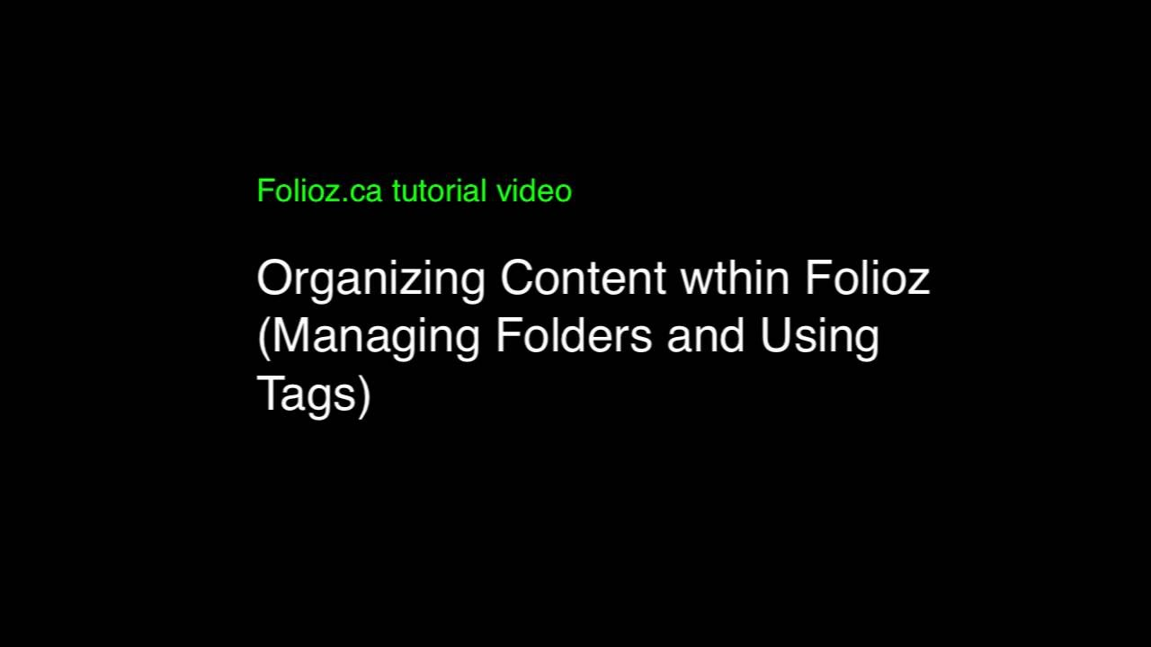Organizing Content within Folioz (Managing Folders and Using Tags)