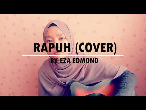 Rapuh by Nastia (Cover) - Eza Edmond