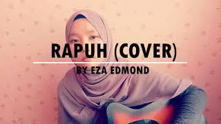 Rapuh by Nastia (Cover) - Eza Edmond