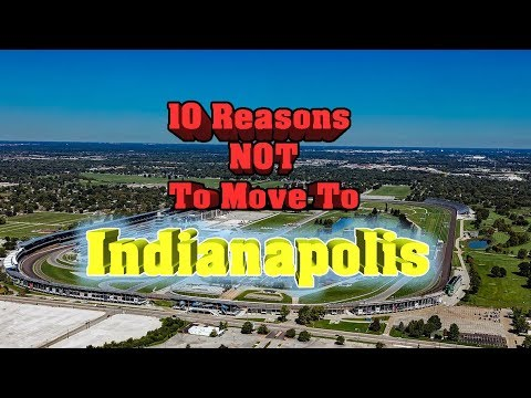 top-10-reasons-not-to-move-to-indianapolis,-indiana.