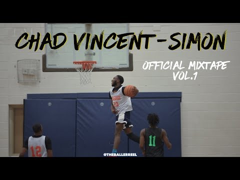 Chad Vincent Simon - Official Mixtape (Class 2018)