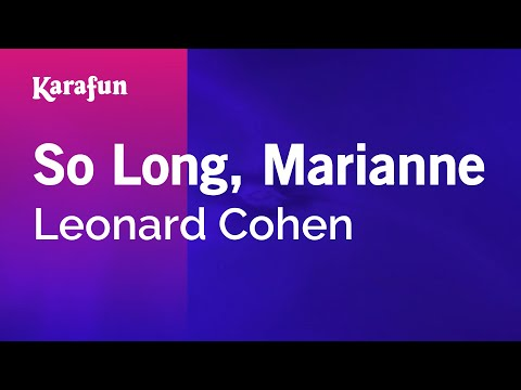Karaoke So Long, Marianne - Leonard Cohen *