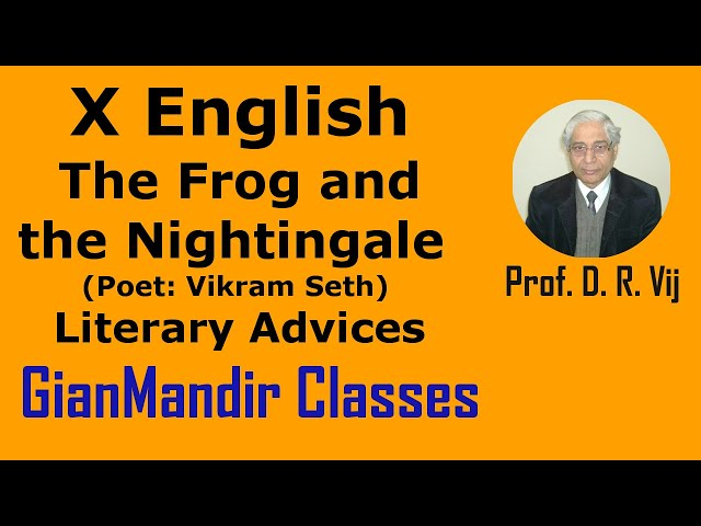 X English | Poetry | The Frog and the Nightingale(Poet:Vikram Seth) | Literary Advices by Puja Ma'am