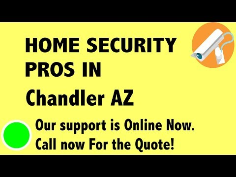 Best Home Security System Companies in Chandler AZ