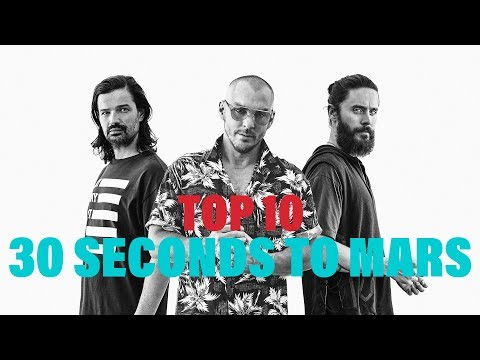 TOP 10 Songs  Thirty Seconds To Mars