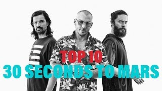 TOP 10 Songs - Thirty Seconds To Mars