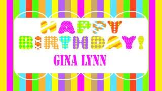 GinaLynn   Wishes & Mensajes - Happy Birthday