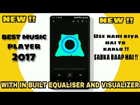 Best Music Player For Android 2018 | With Built-in Equalizer And Visualizer