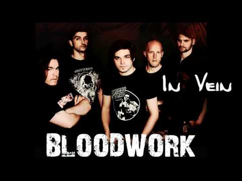 BLOODWORK - In Vein (HQ)