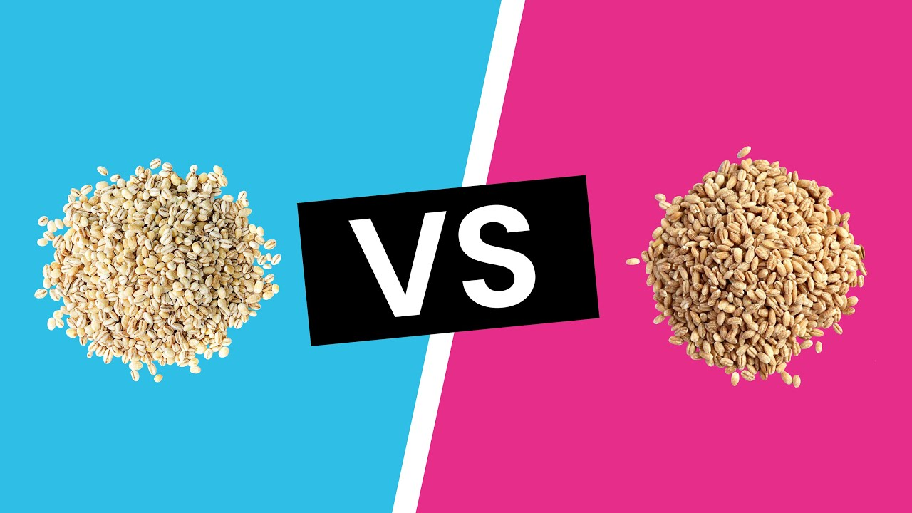 pearl barley vs hull less barley whats the difference youtube